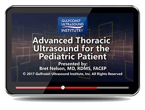 Advanced Thoracic Ultrasound for the Pediatric Patient