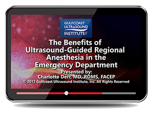CME - Free CME: Benefits of Ultrasound-Guided Regional Anesthesia in the Emergency Department