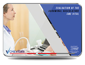 CME - Evaluation of the Abdominal Vasculature