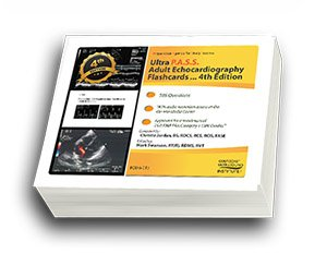 ULTRA P.A.S.S. Adult Echocardiography Registry Review Flashcards 4th Edition