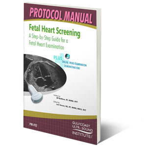 CME - Fetal Heart Screening Protocol Manual