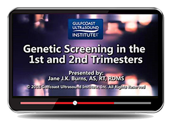 CME - Genetic Screening in the First and Second Trimester