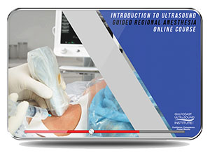 Introduction to Ultrasound Guided Regional Anesthesia
