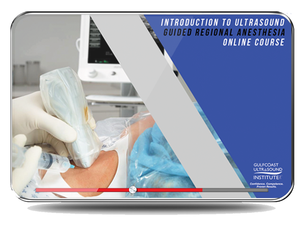 CME - Introduction to Ultrasound Guided Regional Anesthesia
