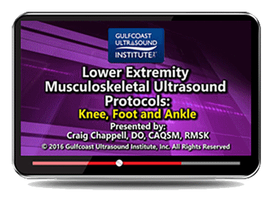 CME - Lower Extremity Musculoskeletal Ultrasound Protocols