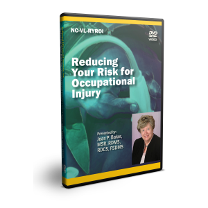 CME - Reducing Your Risk of Occupational Injury