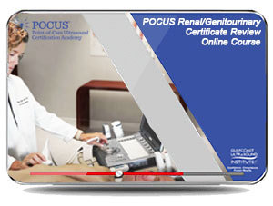 POCUS Renal/Genitourinary Certificate Review