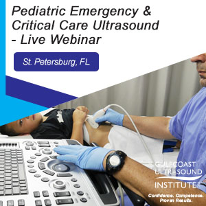 Pediatric Emergency & Critical Care Ultrasound - Live Webinar