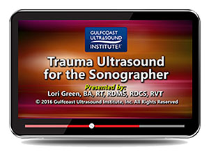 Trauma Ultrasound for the Sonographer