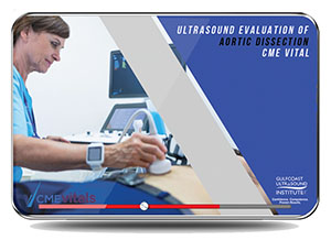 CME - Ultrasound Evaluation of Aortic Dissection