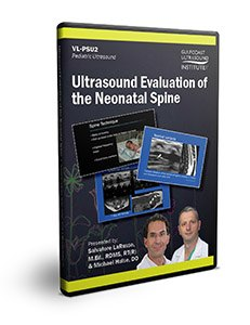 Ultrasound Evaluation of the Neonatal Spine - DVD