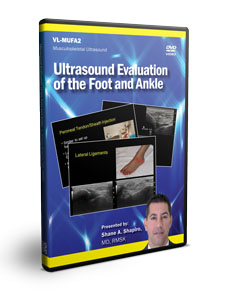 Ultrasound Evaluation of the Foot and Ankle - DVD