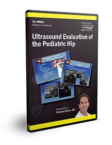 Ultrasound Evaluation of the Pediatric Hip - DVD