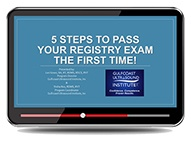 CME - 5 Steps to Passing Your Registry the First Time