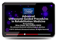 CME - Advanced Ultrasound Guided Procedures in Rehabilitation Medicine
