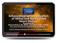 CME - Echocardiographic Evaluation of Mitral and Aortic Valve Heart Disease