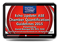 CME - Echo Update: ASE Chamber Quantification Guidelines