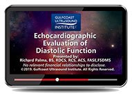 CME - Echocardiographic Evaluation of Diastolic Function