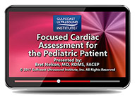 CME - Focused Cardiac Assessment for the Pediatric Patient