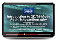 CME - Introduction to 2D/M-Mode Adult Echocardiography