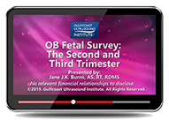 CME - OB Fetal Survey: The Second and Third Trimester