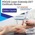 CME - POCUS Lower Extremity DVT Certificate Review Online Course