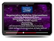 CME - Regenerative Medicine Interventions: Knee OA, Rotator Cuff Tears, Epicondylitis, Jumpers Knee, and Achilles Tendon Injuries